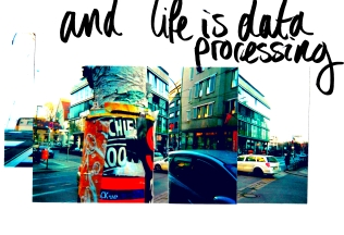 life is data processing